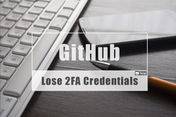 Get GitHub Account Back Even Lose 2FA Devcie and Recovery Codes